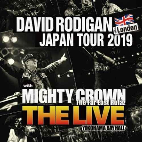 """David Rodigan デヴィッド ロディガン Mighty Crown マイティークラウン レゲエ ライブ音源David Rodigan Japan Tour 2019 With Mighty Crown """"The Live"""" / David Rodigan & Mighty Crown"""