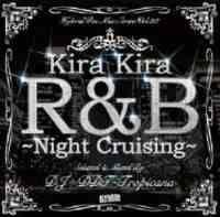 Hybrid Rec. Mix Series Vol.23 -Kira Kira R&B Night Cruising- / DJ DDT-Tropicana【M便 2/12】