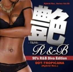 女性Vocal物ばかり全50曲をチョイス!!【MixCD】艶R&B -Tsuya R&B- 90's R&B Diva Edition / DJ DDT-Tropicana【M便 2/12】