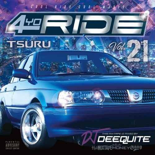 ウエッサイ・ウエストコースト4Yo Ride Vol.21 / DJ Deequite