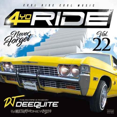 ウエストコースト ウエッサイ4Yo Ride Vol.22 / DJ Deequite
