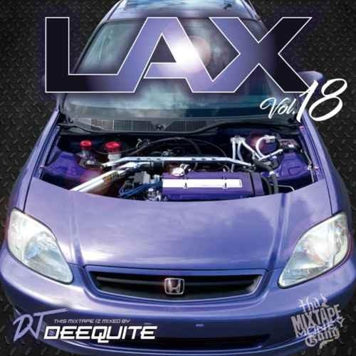ウエストコースト ウエッサイLax Vol.18 / DJ Deequite
