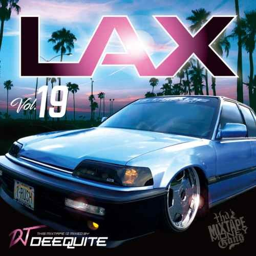 DJ Deequite ウエッサイ ウエストコースト 2019年1月 ニューウエストLax Vol.19 / DJ Deequite