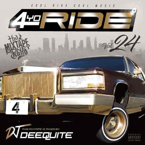 DJ Deequite ウエッサイ ウエストコースト4Yo Ride Vol.24 / DJ Deequite