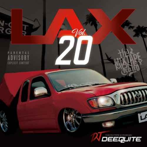 DJ Deequite ウエストコースト ウエッサイ 新譜 2019年3月Lax Vol.20 / DJ Deequite