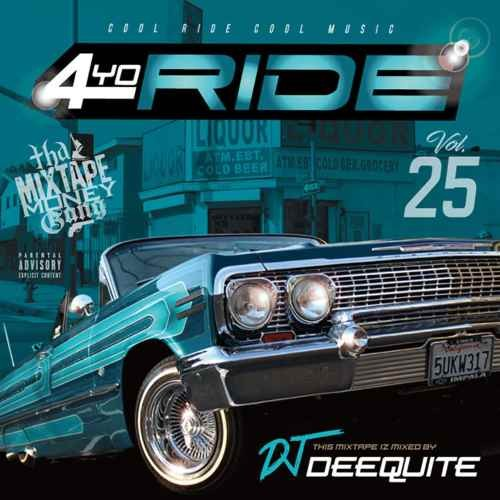 DJ Deequite ウエストコースト ウエッサイ G-Funk Gファンク 4Yo Ride Vol.25 / DJ Deequite
