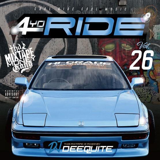 ウエッサイ DJ Deequite4Yo Ride Vol.26 / DJ Deequite