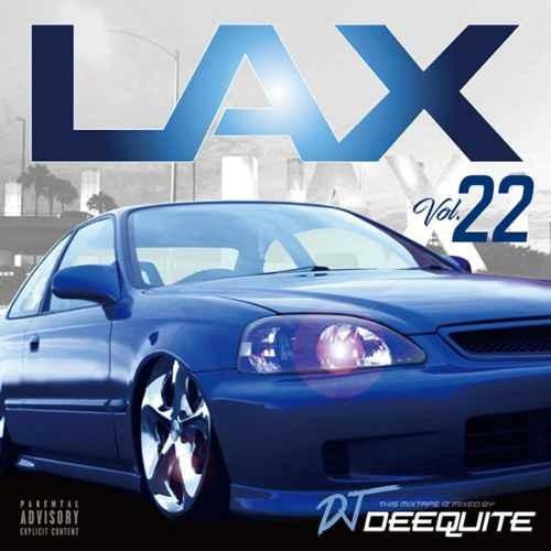 DJ Deequite ディークワイト ウエストコースト ウエッサイLax Vol.22 / DJ Deequite