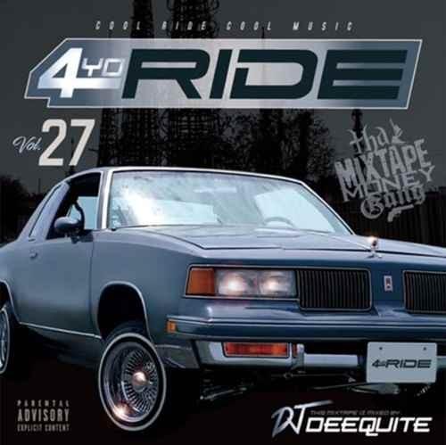 DJ Deequite ギャングスタラップ ウエストコースト4Yo Ride Vol.27 / DJ Deequite