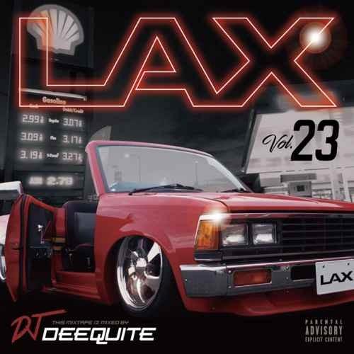 DJ Deequite ウエストコースト ウエッサイLax 23 / DJ Deequite