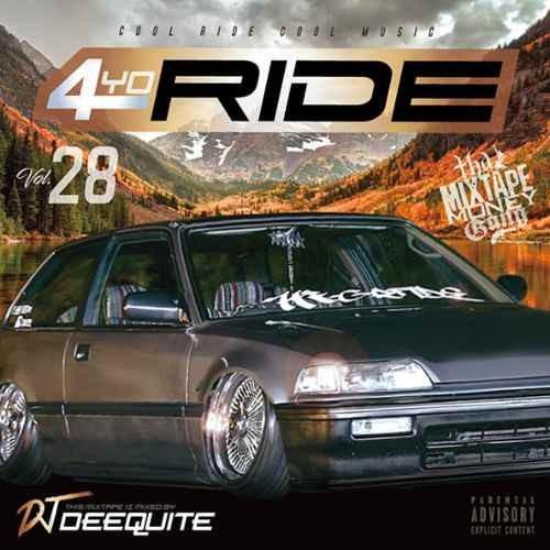 ウエッサイ G-Rap DJ Deequite4Yo Ride Vol.28 / DJ Deequite