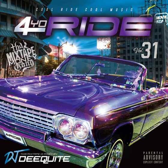 ウエストコースト 家Chill チル DJミックス4Yo Ride Vol.31 / DJ Deequite
