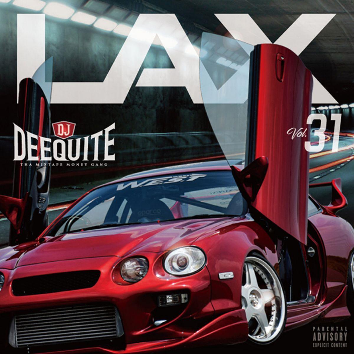 ウエストコースト 人気シリーズ 31作目 ニューウエストLax Vol.31 / DJ Deequite