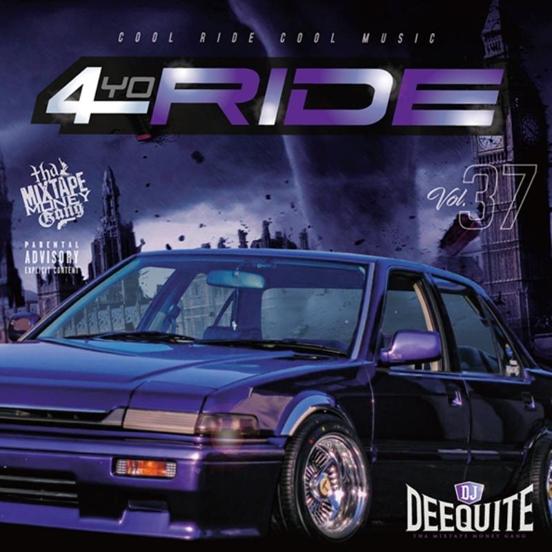 ウエストコースト ウエッサイ ヒップホップ4Yo Ride Vol.37 / DJ Deequite