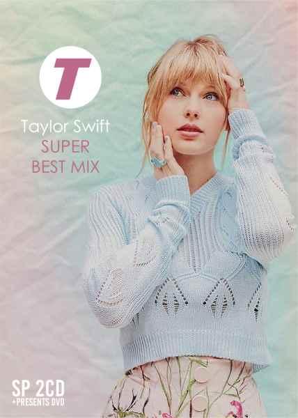 テイラースウィフト DJミックス ノンストップ ベストTaylor Swift Super Best Mix -2CD-R-(特典DVD-R付) / V.A