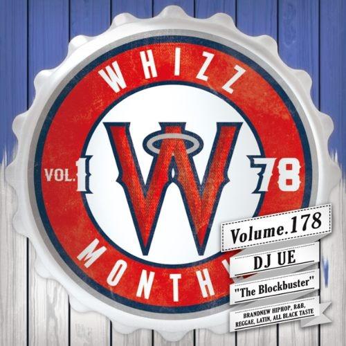 ヒップホップ・R&B・新譜・21サヴェージ・ゼインWhizz Vol.178 / DJ Ue