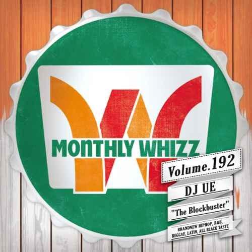 DJ Ue ウエ ヒップホップ 新譜 2019年7月 ジェイショーン リルベイビーWhizz Vol.192 / DJ Ue