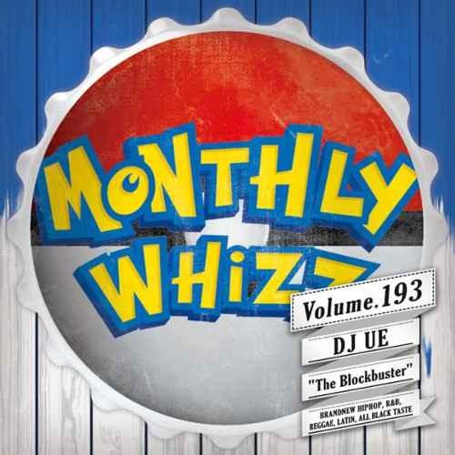 DJ Ue 新譜 2019年8月 R&B ヒップホップ ワーレイ クリスブラウンWhizz Vol.193 / DJ Ue