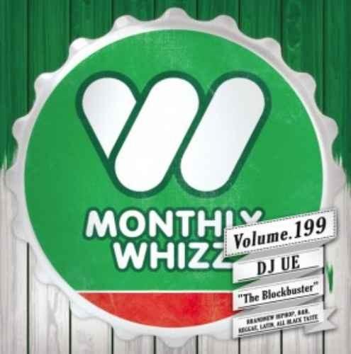 新譜 2020 2月 ヒップホップ R&B Clubの雰囲気重視Whizz Vol.199 / DJ Ue