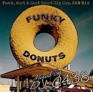 一生聴ける極上ファンクミックスをご堪能あれ!【洋楽CD・MixCD】Funky Donuts / DJ 0438【M便 1/12】
