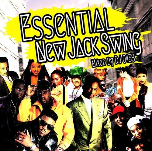 絶対外す事の出来ない曲がぎっしり詰まってます!【洋楽CD・MixCD】Essential New Jack Swing / DJ 0438【M便 1/12】