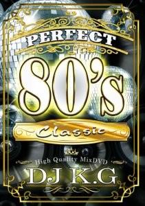 オールドスクーラー必見のMIXDVD!!!【洋楽DVD・MixDVD】Perfect 80's Classic / DJ K.G【M便 6/12】