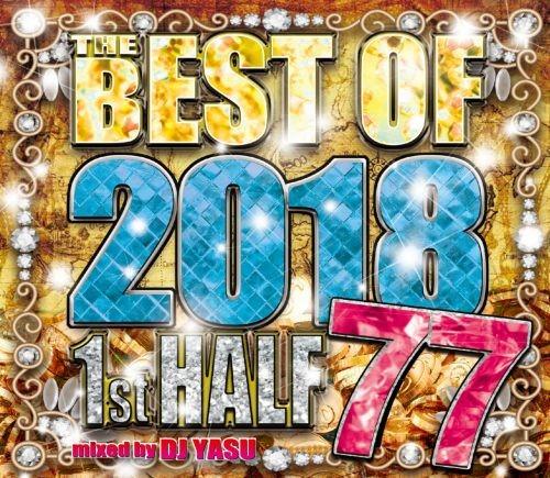 ヒップホップ・R&B・2018年上半期・ブルーノマーズThe Best Of 2018 1st Half 77 / DJ Yasu