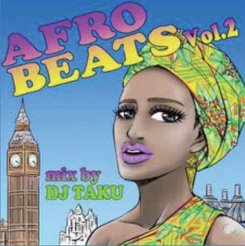 アフロビーツ ラテン レゲトン ダンスホール ノンストップMix  DJ タクAfro Beats Vol.2 / DJ Taku from Emperor