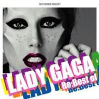 Re:Best Of Lady Gaga -CD-R- / Tape Worm Project【M便 1/12】