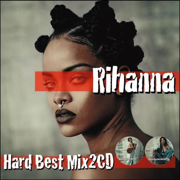「ハード」で「メロウ」な、最新リアーナベスト!【洋楽 MixCD・MIX CD】Rihanna Hard Best Mix 2CD-R / Tape Worm Project【M便 2/12】