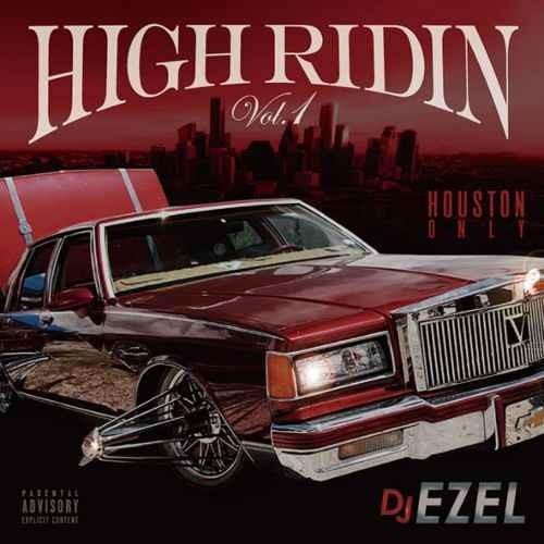 ウエストコーストHigh Ridin Vol.1 / DJ Ezel