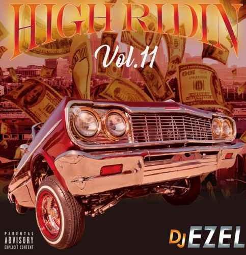 ウエッサイ ギャングスタラップ DJ EzelHigh Ridin Vol.11 / DJ Ezel