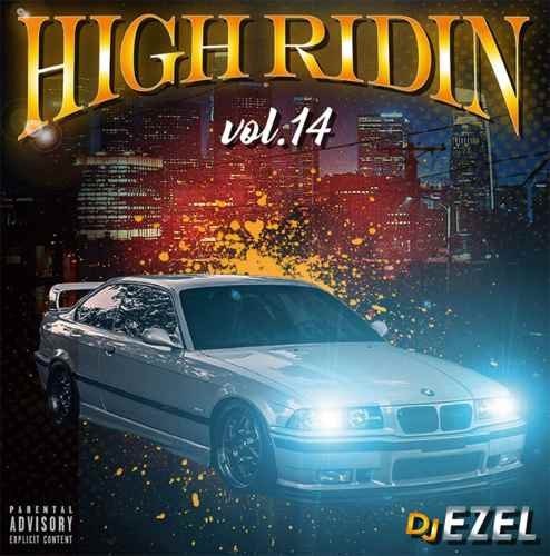 2020年一発目のHigh Ridinは南部新譜中心! 洋楽CD MixCD High Ridin Vol.14 / DJ Ezel【M便 2/12】