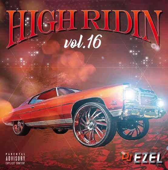 サウス メンフィスフロウ H-TownフロウHigh Ridin 16 / DJ Ezel