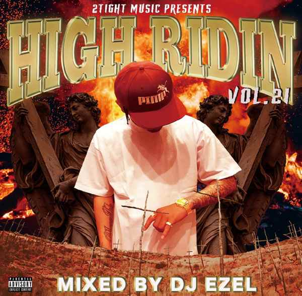 さらに進化したHigh Ridinを是非!! 洋楽CD MixCD High Ridin Vol.21 / DJ Ezel【M便 2/12】