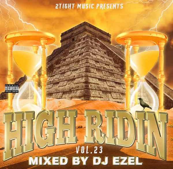 ウエストコースト ウエッサイ ギャングスタラップ クラシックスHigh Ridin Vol.23 / DJ Ezel