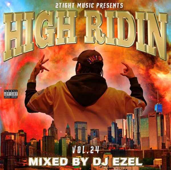 サウス 哀愁 メロウナンバーHigh Ridin Vol.24 / DJ Ezel