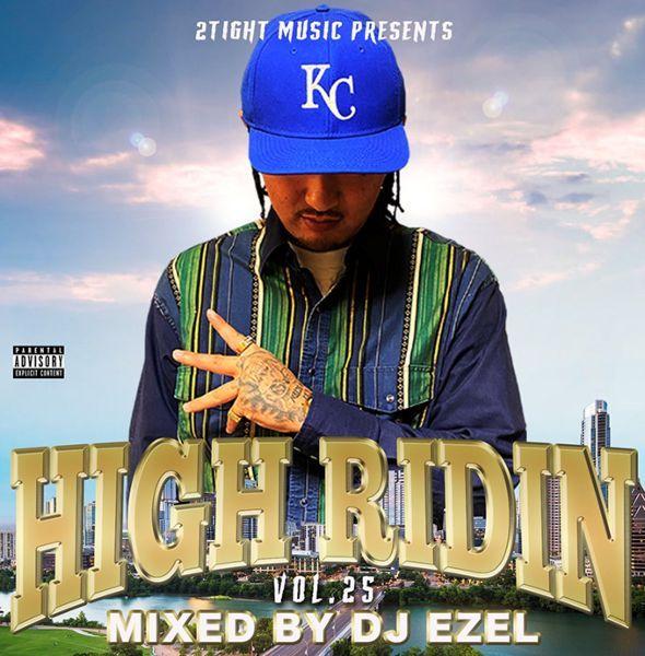 サウス H-Town メロウ 人気シリーズHigh Ridin Vol.25 / DJ Ezel