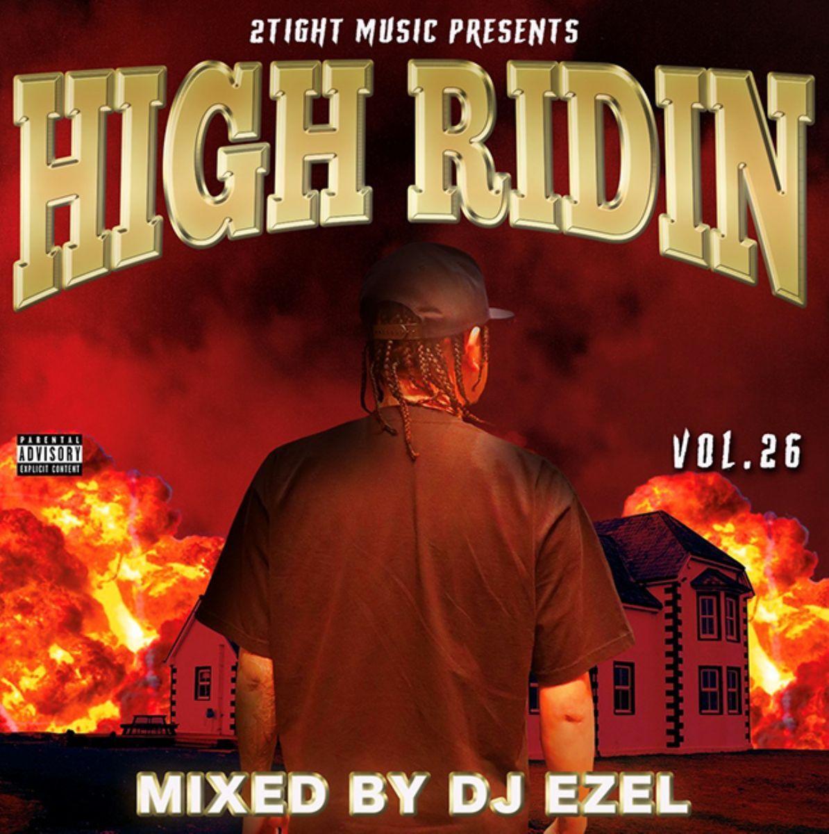 サウス 人気シリーズ 26作目High Ridin Vol.26 / DJ Ezel