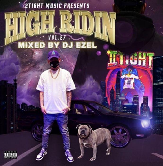 サウス メンフィス ヒューストンHigh Ridin Vol.27 / DJ Ezel