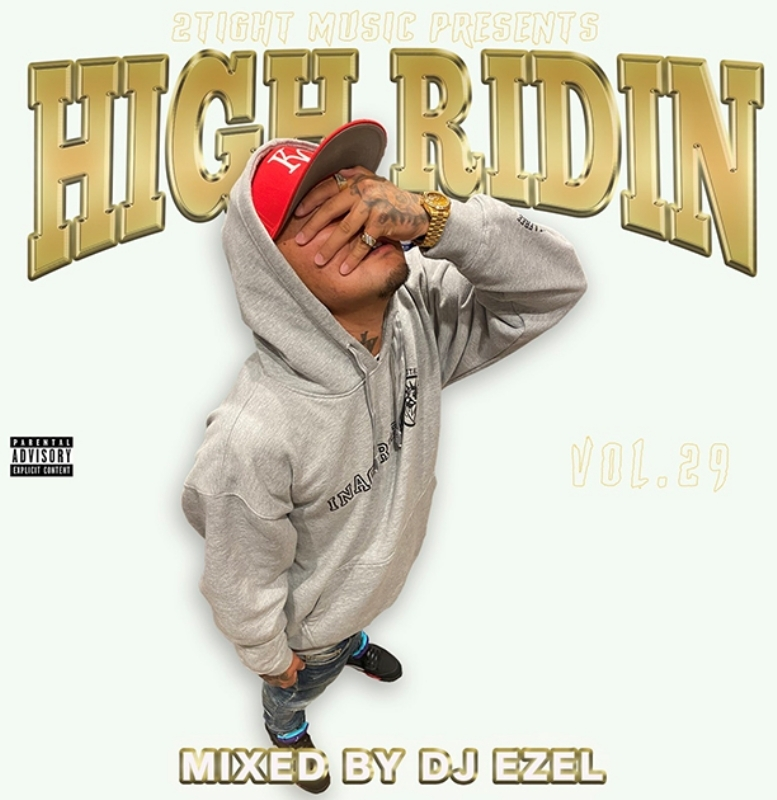 サウス 哀愁 メロウ 人気シリーズHigh Ridin Vol.29 / DJ Ezel