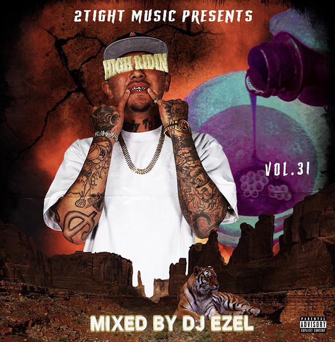 サウス 南部 人気シリーズHigh Ridin Vol.31 / DJ Ezel