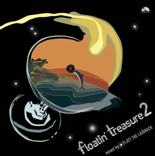 珠玉のアーバンリゾートMix!【CD・MixCD】Floatin' Tresure 2 / Flatt The Laidback【M便 1/12】