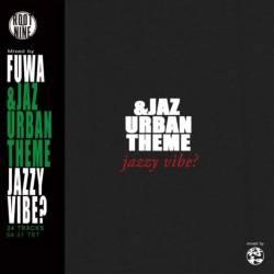 踊れるジャズ!ビートの利いた軽快なジャジー・サウンド!!【MixCD】&Jaz Urban Theme / 符和【M便 2/12】