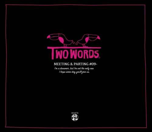 符和 R&B チル メロウ ネオソウル ラヴァーズレゲエTwo Words -Meeting & Parting- / 符和