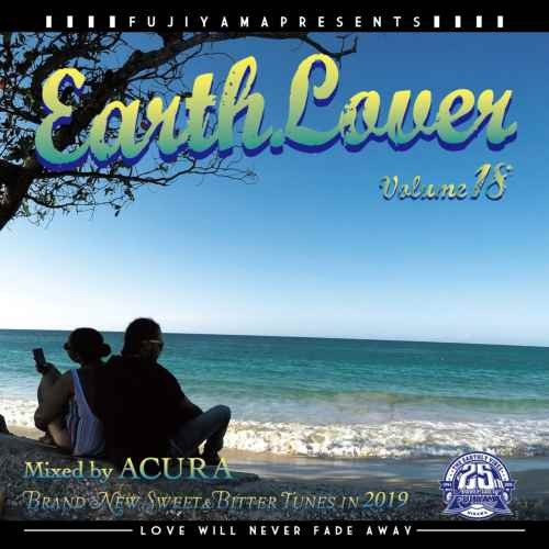Brand New Lovers Mixシリーズ!【洋楽CD・MixCD】Earth Lover vol.18 / Acura from Fujiyama【M便 2/12】