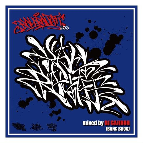 ヒップホップKali Raliatt #03 / DJ Gajiroh