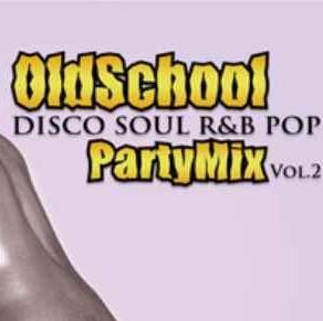70年代 80年代 ディスコ ソウル R&B ポップOld School Party Mix Vol.2 -Disco Soul R&B Pop- / G-Conkarah of Guiding Star