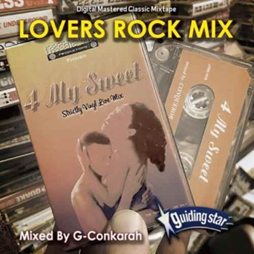 レゲエ ラヴァーズロック 名曲Lovers Rock Mix / G-Conkarah Of Guiding Star