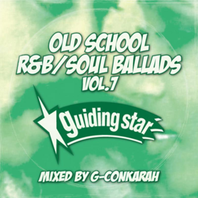 70年代 R&B ソウルOld School R&B Soul Ballads Vol.7 -CD-R- / G-Conkarah Of Guiding Star